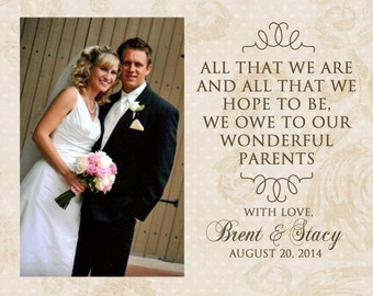 Gift for Parents of Bride and Groom - 8x10 Personalized Art Print, Thank You Gift, Mom and Dad - All that we are - Photo Print, Unique Gift