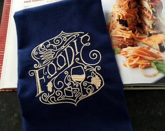Foodie Embroidered Tea Towel - Kitchen Towel