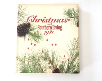 Vintage Christmas with Southern Living 1981 Book with Dust Jacket