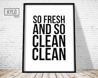 So Fresh and So Clean Clean Print, Bathroom Print, Bathroom Decor, Home Decor, Wall Art, Bathroom Printable, Printable Art, Bathroom Art