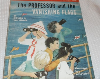 The Professor and the Vanishing Flags by Richard G. Van Gelder A Science Parade Book Vintage Book HBDJ