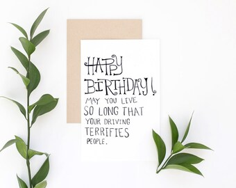 Funny Birthday Card - So Old Your Driving Terrifies People - Husband Birthday, Grandmother Birthday, Child Birthday
