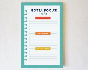 Daily Notepad, Daily To Do List, To-Do List, Daily Planner, Funny Notepad, Funny To Do List, Jotter, Stationery Gift - I Gotta Focus!
