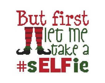 But First Let Me Take A #sELFie  Counted Cross Stitch PDF Pattern
