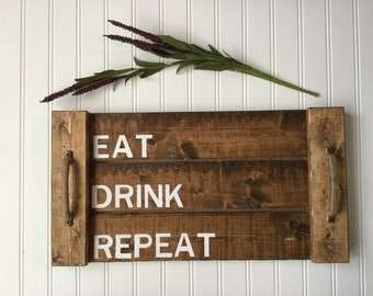 Eat Drink Repeat Tray