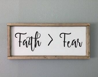 Made to OrderFaith > Fear Framed Wooden Sign, Faith is greater than fear, Farmhouse Style Signs, Faith Signs, Farmhouse Decor, Wall Decor