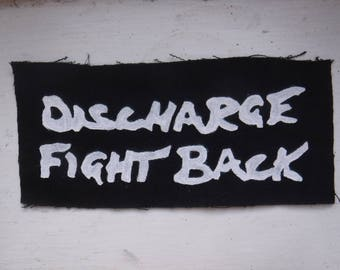 Discharge Fight Back DIY Punk Patch
