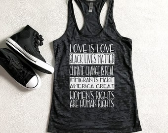 Love is Love, Black Lives Matter, Climate Change Is Real Racerback Burnout Tank Top feminist protest equality human rights Women's Rights