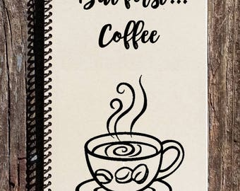 But First Coffee Notebook - Coffee Journal - Coffee Lovers Gift - Journal - Notebook - Diary - Coffee Gift