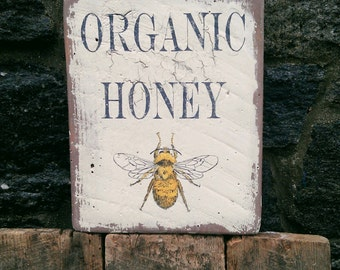 Organic Honey farm sign (with honey bee) on reclaimed rough sawn pine wood hand-painted distressed rustic MADE 2 ORDER