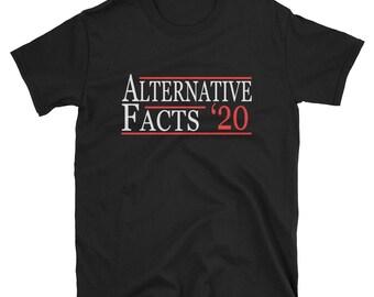 Alternative Facts 2020 T Shirt
