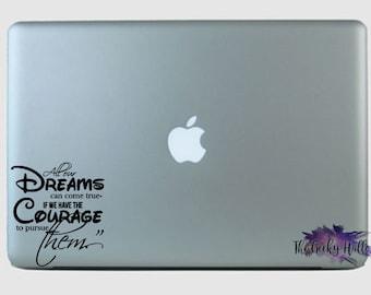 All our Dreams Can Come True - Motivational - Inspirational - Walt Disney - Laptop - Macbook - Vinyl - Decal - Sticker