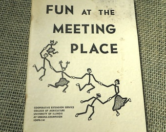 4H and Extension Service Book,  Fun at the Meeting Place -  c. 1969