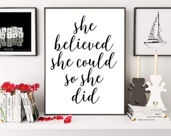 She Believed She Could So She Did, Motivational Print, Typography Print, Modern Wall Art, Inspirational Quote Print, Digital Print