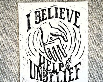 I Believe Help My Unbelief Block Print