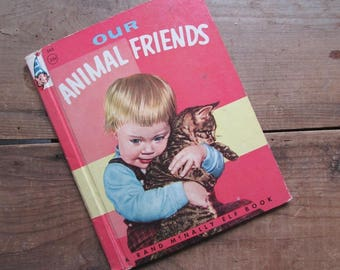 Our Animal Friends Children's Book by Virginia Hunter 1956 Rand McNally Elf Book