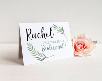 Will you be my Bridesmaid? Greenery Greeting Card Note Card - Maid of Honor, Matron of Honor, Bridesmaid Ask Card with Metallic Envelope