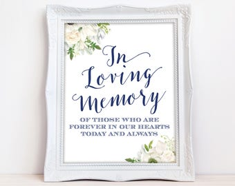 In Loving Memory Sign, Memory of those forever in our hearts INSTANT DOWNLOAD Wedding Remembrance Sign White Flowers Digital The Grace