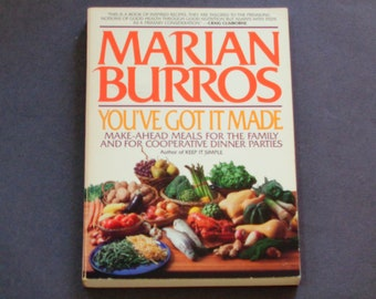 Marian Burros - You've Got It Made - Make-Ahead Meals for the Family - Menu Planning - William Morrow 1984 - Vintage Softcover Cookbook