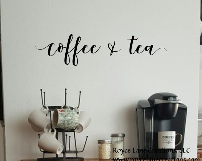 Coffee and Tea Bar Decal/ Coffee and Tea Sign / Coffee Tea Sign /Coffee Tea Bar Sign/ Coffee Bar Decor / Coffee Bar Decal / Coffee Tea Decal