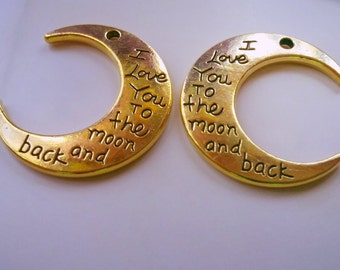 I Love You to the Moon and Back Charms Pendants Antiqued Gold Quote Charms Word Charms 2 pieces