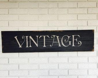 Vintage, Vintage Sign, Vintage Wall Decor, Vintage Home Decor, Vintage Wall Sign, Farmhouse Style Sign, Rustic Wood Sign