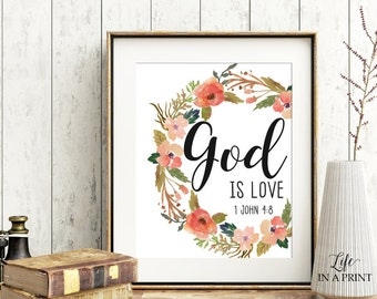 Printable Floral Bible Verse Art, Scripture Typography, God is Love, 1 John 4:8, KJV, Typography art, Bible verse art, scripture poster, GL1