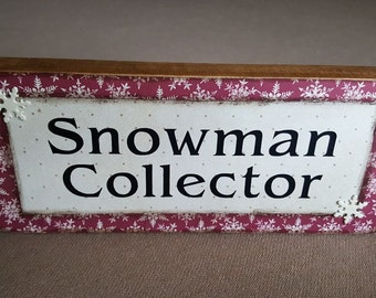 Snowman Collector Block Sign (WIN103-R)