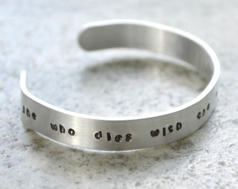 Metal Stamp Cuff Bracelet: She Who Dies With the Most Fabric Wins - perfect gift for quilter and sewist
