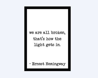 We are all broken // Ernest Hemingway // Author // Book // Quote // Typography // Wall Decor // Home