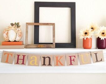 Thanksgiving Decor, Thankful Banner, Fall Bunting, Thanksgiving Banner, Thanksgiving Hostess Gift, Fall Banner