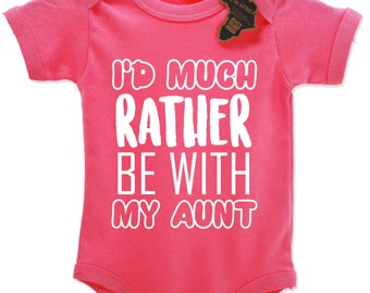 I'd Much Rather Be With My Aunt Babygrow Vest Top Cute EBG73
