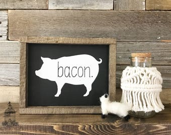 "Farmhouse Pig Sign, Farmhouse Decor, Farm Decor, Pig Sign, Bacon Sign, Pig Bacon Sign (8"" x 6.5"")"