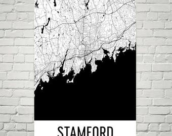Stamford Map, Stamford Art, Stamford Print, Stamford CT Poster, Stamford Wall Art, Stamford Gift, Map of Connecticut, Connecticut Poster, CT