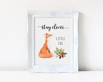 Nursery Decor, Stay Clever Little Fox, Nursery Fox Decor, Watercolor Fox, Fox Printable, Printable Kid Gift, Printable Art, Woodland Nursery