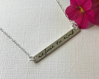 REFUSE TO SINK • sterling silver necklace horizontal bar hand stamped metal ~ minimalist ~ affirmation ~ mantra ~ inspirational ~ jewelry