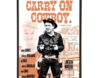 Carry On Cowboy - pop art re-imagining of the classic movie poster from the 1965 British Comedy film with Sid James & Joan Sims