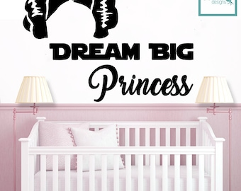 Dream Big Princess - Princess Leia  Decal