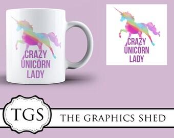 Crazy Unicorn Lady Sublimation Mug Design *Digital Download*