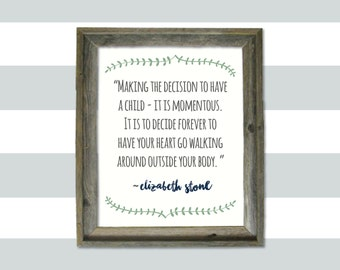 The decision to have a child..  QUOTE PRINT