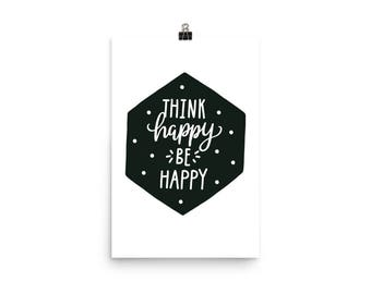 Think Happy Be Happy Kid Poster
