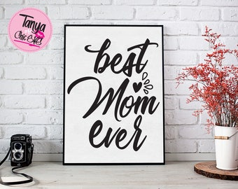 Best Mom Ever SVG cut file for Cricut and Silhouette cutting machines Family SVG Unique Font