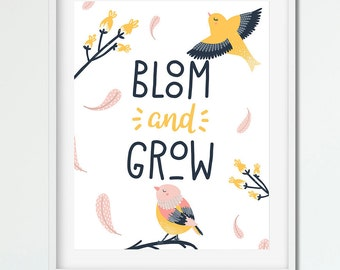 BLOOM & GROW - Cute Bird Art Print - Instant Download / Printable