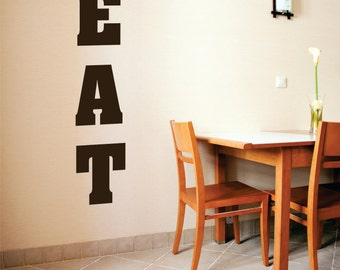 Eat Wall Decal, eat wall decal, eat vinyl decal, eat decal, Kitchen Decal, Eat Wall Sticker, EAT, EAT Decal, Kitchen vinyl wall decal