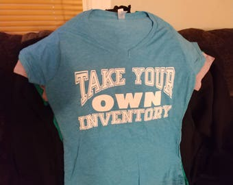Take Your OWN Inventory Large v-neck women's t-shirt