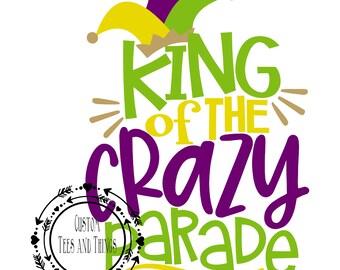 King of the Crazy Parade, Mardi Gras Shirt, Personalized Shirt