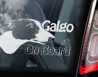 Galgo on Board - Car Window Sticker - Español Dog Spanish Greyhound Espanol Sign Decal -V03