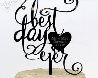 "Personalised ""Best Day Ever"" Wedding Acrylic Cake Topper Elegant Style"