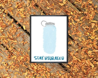 Stay Hydrated | 8.5x11 Inch Watercolor Water Bottle Poster