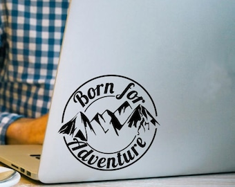 Born For Adventure Travel/Touring Apple Macbook Vinyl Decal, Laptop Stickers, iPad/Tablet Decals, Exploring, Camping